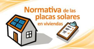 Normativa placas solares en viviendas