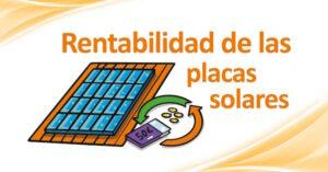 placas solares rentabilidad
