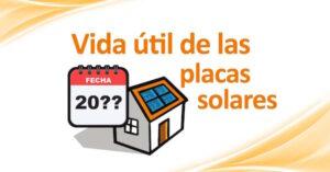 vida util placas solares